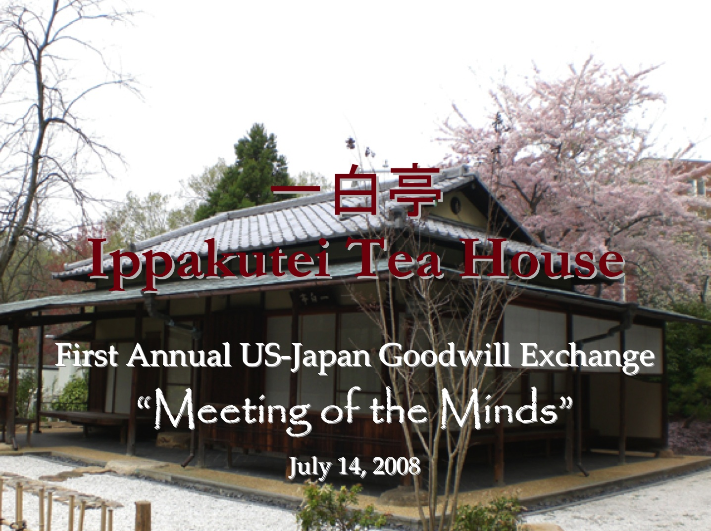 Ippakutei Tea House US Japan Conference